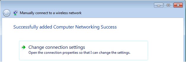 Successfully added new manual wireless network in Windows 7