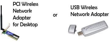 PCI Wireless adapter and USB wireless adapter